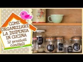 Organizzare La Dispensa by Come Organizzare La Dispensa In Cucina 12 Preziosi