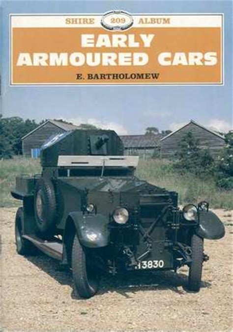 early us armor armored cars 1915 40 new vanguard books pre wwii armour
