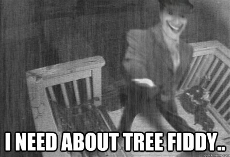 Tree Fiddy Meme - i need about tree fiddy smiling handouts