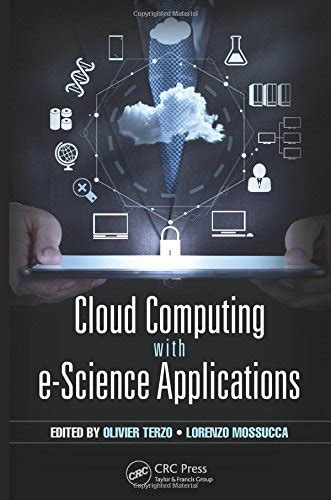 cloud computing with e science applications books cloud computing with e science applications free
