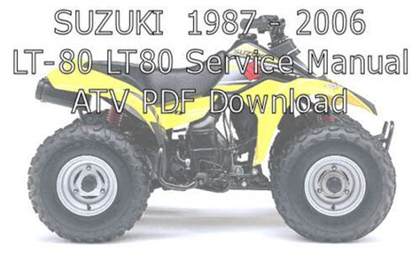 Suzuki Atv Manuals 1987 2006 Suzuki Lt 80 Lt80 Repair Service Manual Atv