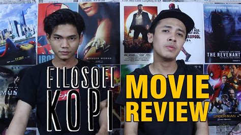 review film filosofi kopi movie review filosofi kopi bahasa youtube