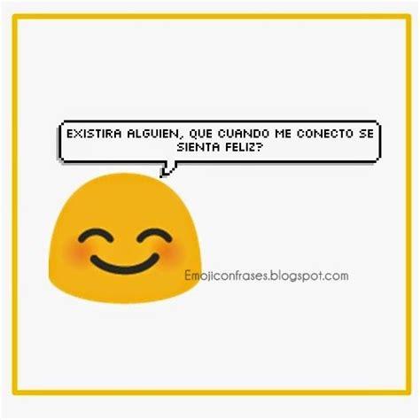 imagenes de emojis tumblr con frases imagenes con emoji frases para whatsapp con emoji