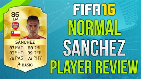 alexis sanchez fifa 18 review fifa 16 sanchez review 86 fifa 16 ultimate team player