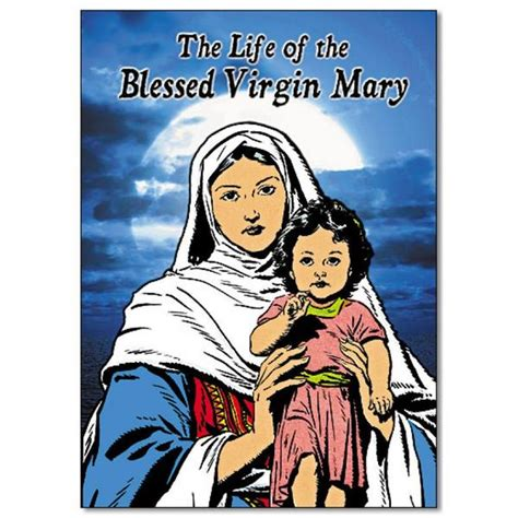biography of mother mary life of the blessed virgin mary angelus press