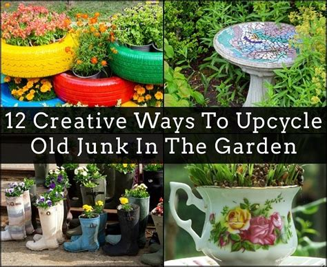 25 ways to upcycle your old stuff easy ideas for 12 creative ways to upcycle old junk in the garden