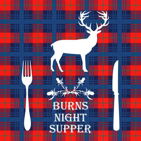 burns night guide the history of the burns supper burns night supper earnshaws fencing centres