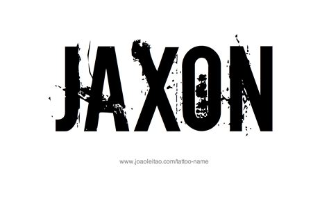 jaxon name tattoo ideas jaxon name tattoo designs