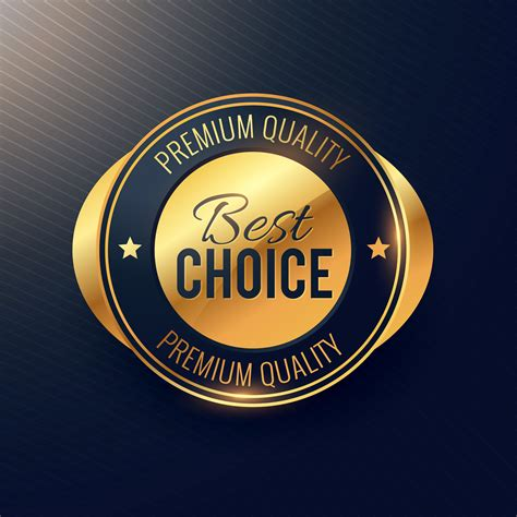 best choise best choice golden label and badge design for premium