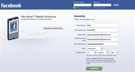 ingin membuat facebook anis kegunaan dan cara membuat facebook