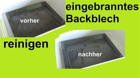 Reinigung Backblech by Lifehack Stark Verschmutztes Backblech Reinigen Saubern