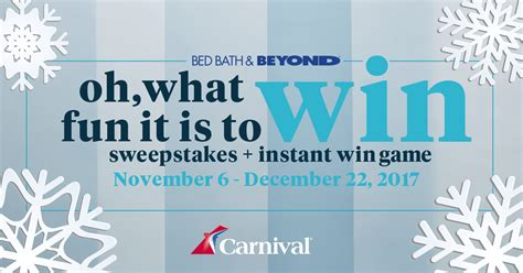 bed bath and beyond sweepstakes 2017 bed bath beyond oh what fun it is to win