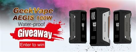 Box Mod Giveaway - authentic geekvape aegis 100w water proof box mod giveaway