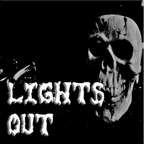 Lights Out Radio Show by Lights Out Thriller Time Radio Downloads