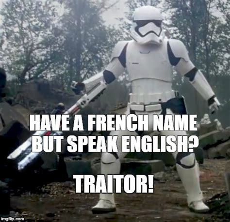 Traitor Memes - every time i go to visit quebec imgflip
