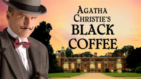 black coffee poirot agatha christie black coffee torquay tickets princess theatre atg