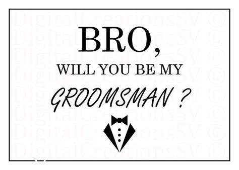 Free Groomsman Card Template Printable Bro Will You Be My Groomsman Groomsman