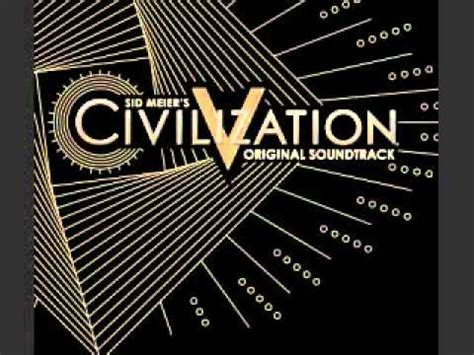 civilization v brave new world theme youtube civilization v brave new world theme youtube music lyrics