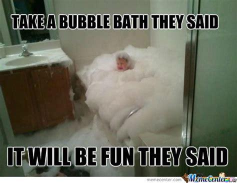 Bath Meme - bubble baths aren t always fun by xxsaitanxx meme center