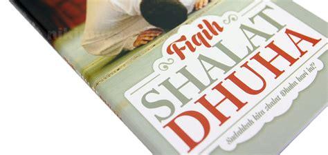 Buku Islam Mencapai Shalat Khusyu buku islam fiqih shalat dhuha