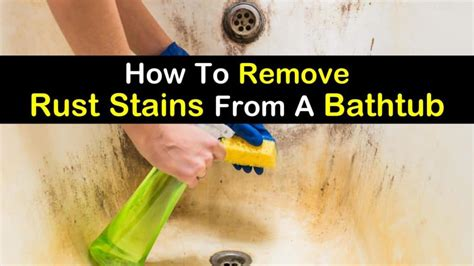 remove rust stains   bathtub