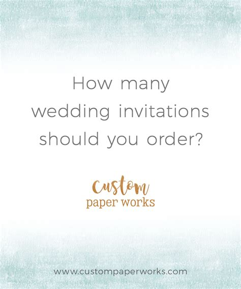 when should you order your wedding invitations invitation pro tip 9 how many invitations should you