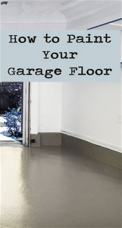 How To Get Spray Paint Garage Floor by How To Paint Your Garage Floor