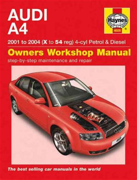 audi a4 4 cyl petrol diesel 2001 2004 haynes service repair manual sagin workshop car manuals
