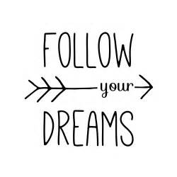 quot follow your dreams typography arrow quote quot by