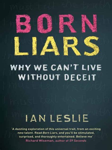 born digital ebook born liars ebook why we can t live without deceit by