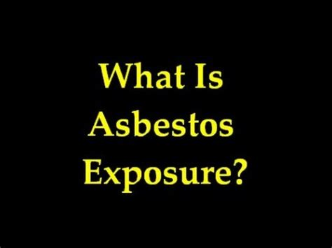 what is asbestos exposure asbestos related lung cancer asbestos and mesothelioma video youtube