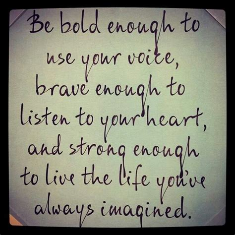 strong quotes about life bold brave strong check quote life quotes pinterest