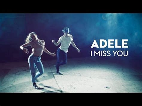 download mp3 adele miss you i won t dance i miss you by adele leroy sanchez cover