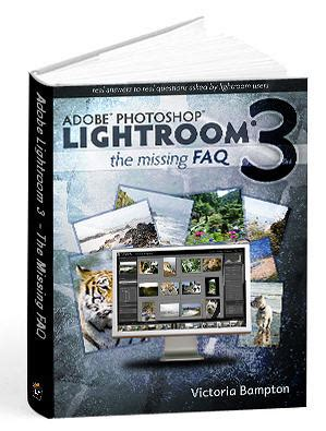 adobe photoshop lightroom classic cc the missing faq version 7 2018 release real answers to real questions asked by lightroom users books book review adobe photoshop lightroom 3 the missing faq
