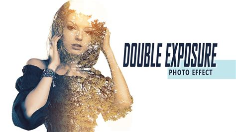 double exposure in photoshop tutorial youtube double exposure effect photoshop tutorial 01 youtube