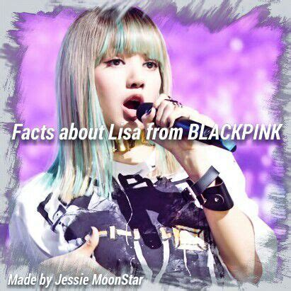 blackpink facts facts about lisa from blackpink k pop amino