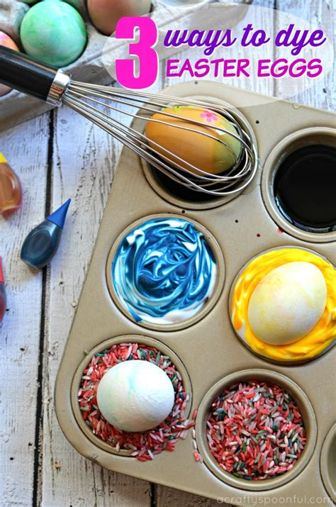 easy dyes for easter eggs 3 ways to dye easter eggs with toddlers and preschoolers