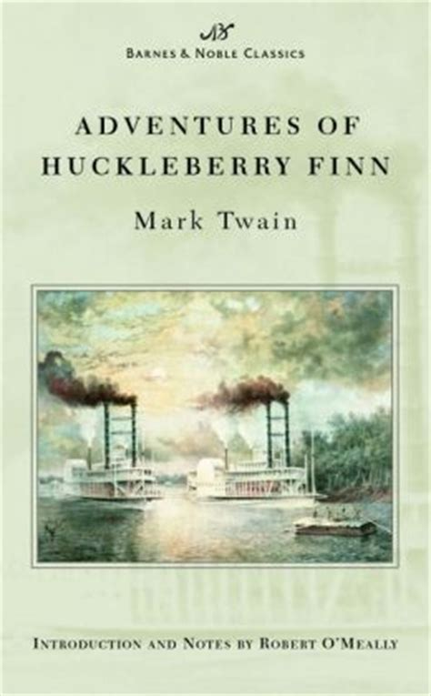 adventures of huckleberry finn classics books adventures of huckleberry finn barnes noble classics