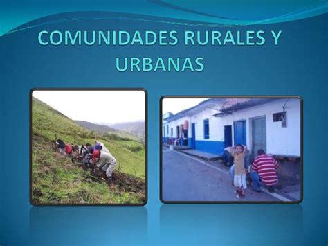 imagenes urbanas y rurales comunidades rurales y urbanas
