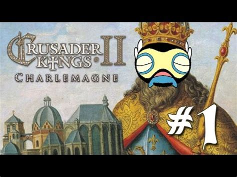 lets play crusader kings 2: charlemagne part 1 youtube