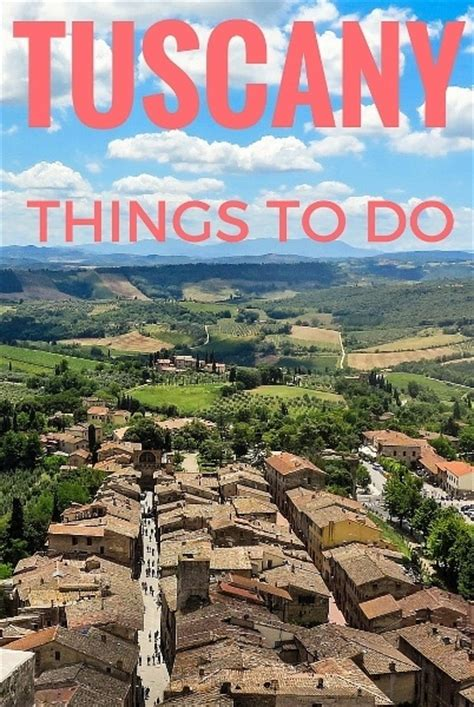 best things to do in tuscany awesome places to visit in tuscany family travel