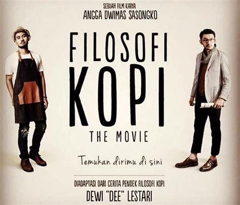 download film filosofi kopi 2015 full movie download film filosofi kopi blog ahmad sobandi
