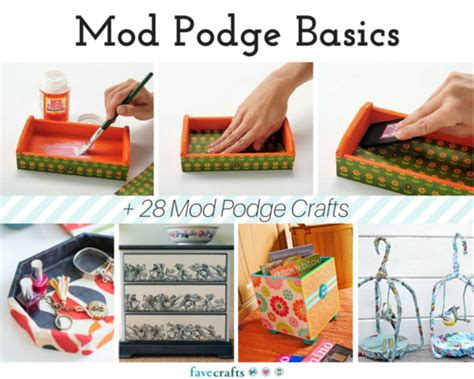 How To Decoupage With Mod Podge - mod podge basics 28 mod podge crafts favecrafts