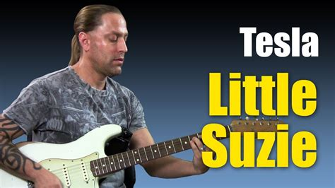Tesla Suzi Guitar Cover Learn How To Play Quot Quot By Tesla