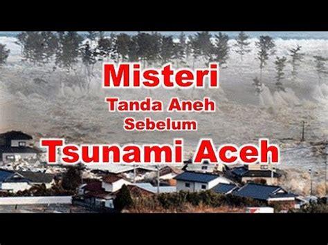 film kiamat di aceh tanda tanda sebelum tsunami aceh 26 des 2004 youtube