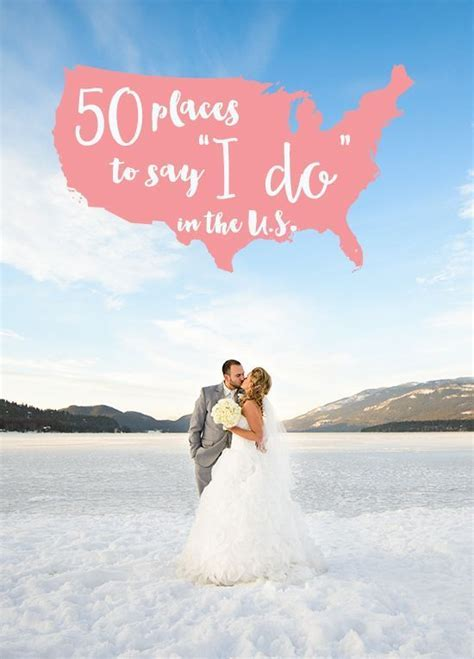 50 Places to Say I Do in the US   Destination Weddings