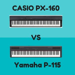 casio px 160 vs yamaha p 115: which piano is best