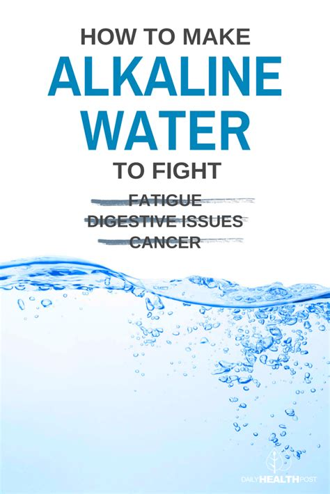 Alkaline Water For Detox by How To Make Alkaline Water To Fight Fatigue Digestive