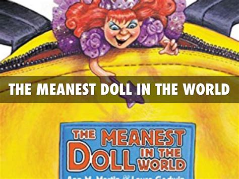 the meanest in the world the meanest doll in the world by dewall