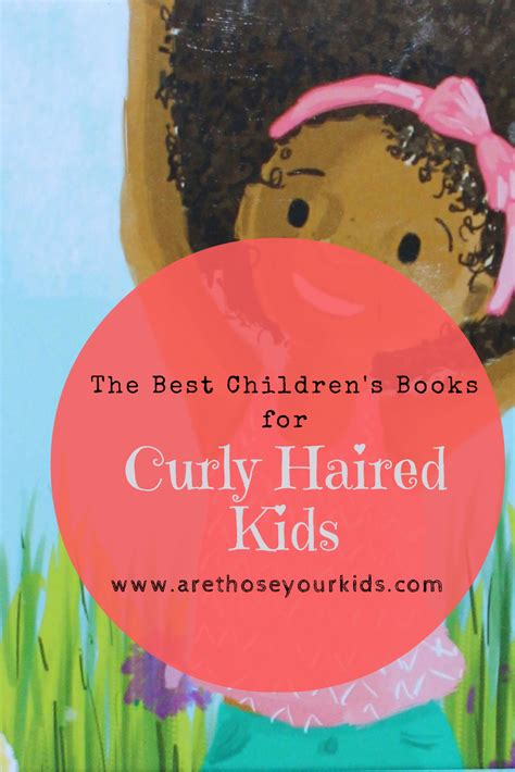 whereã s your hair books the best children s books for curly haired that teach